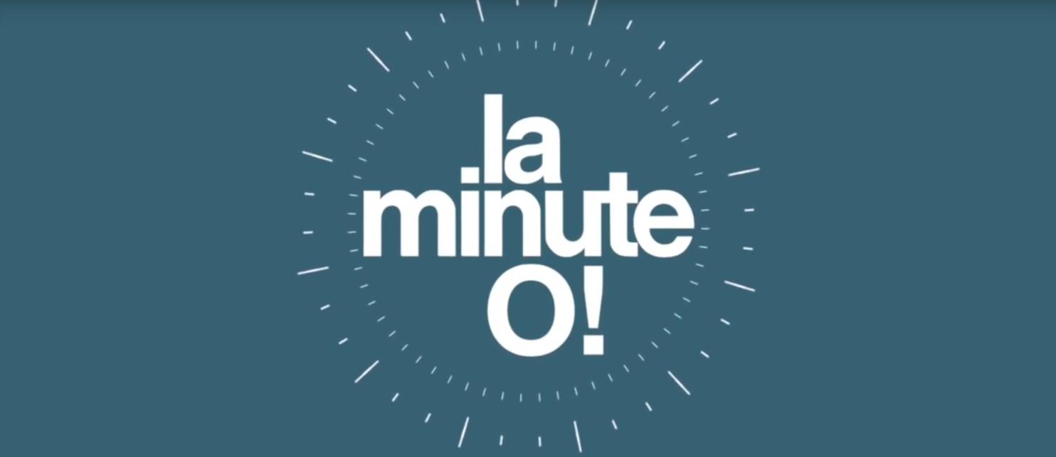 La minute O